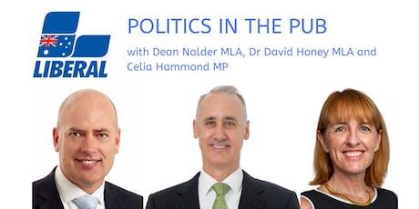 Meet Mr. Dean Nalder , MLA and Dr. Honey, MLA and Ms. Celia Hammond MP tickets