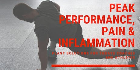 Peak Performance, Pain & Inflammation for Today's Coaches & Athletes tickets