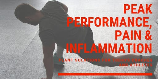 Peak Performance, Pain & Inflammation for Today's Coaches & Athletes