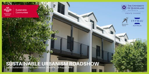 Sustainable Urbanism Roadshow - Brisbane