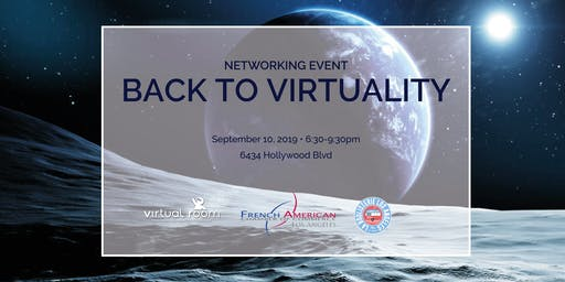 Networking Event - Back to Virtuality - September 10, 2019