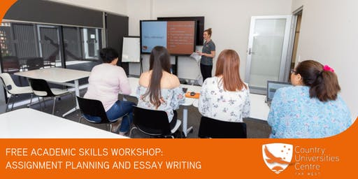 FREE Academic Skills Workshop - Assignment planning and Essay Writing