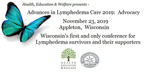 Advances in Lymphedema Care 2019:  Advocacy