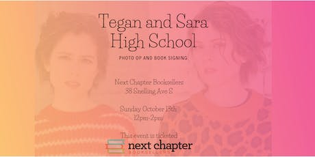 Tegan and Sara 'High School' Photo-Op and Book Signing tickets