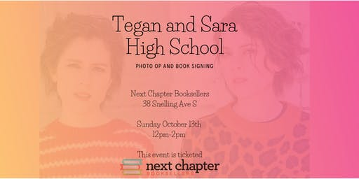 Tegan and Sara 'High School' Photo-Op and Book Signing