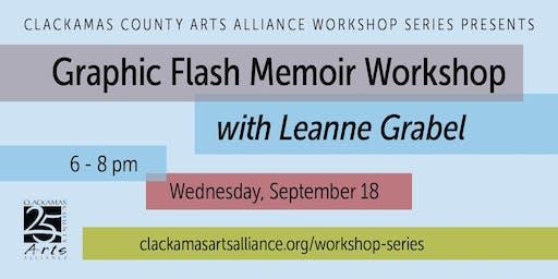 Graphic Flash Memoir Workshop with Leanne Grabel