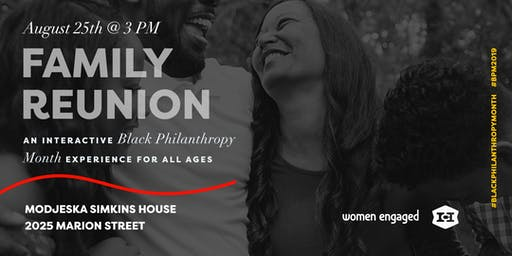 Family Reunion: An Interactive Black Philanthropy Month Experience