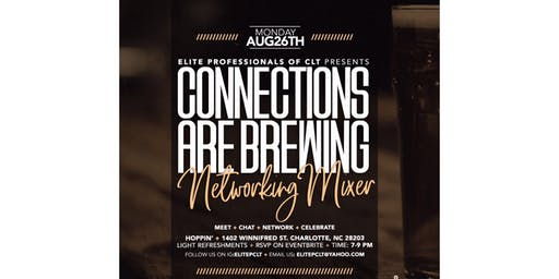 Elite Professionals of CLT - Connections are Brewing (Networking Mixer)