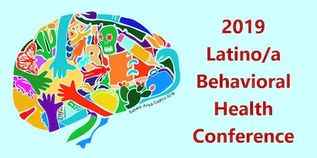 2019 Latino/a Behavioral Health Conference tickets
