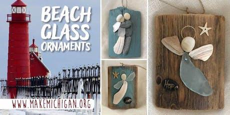 Beach Glass Ornaments - Trufant tickets