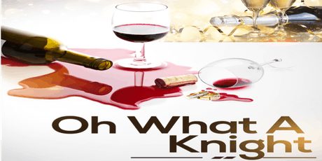 Oh What A Knight - Presented by TeaCup Productions (9/20 through 9/28) tickets