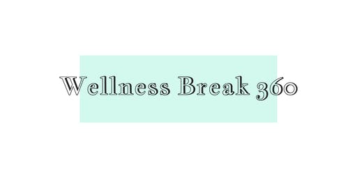 Exhibitor Registration:  Wellness Break 360