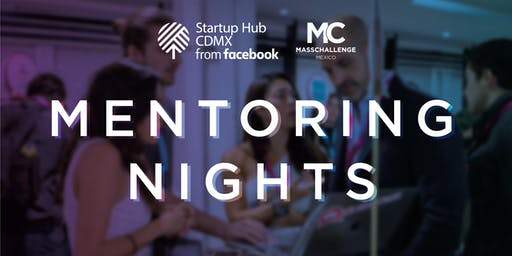 """Mentoring Nights Agosto - Topic: """"Growth"""""""