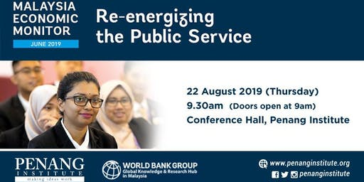 Malaysia Economic Monitor: Re-energizing the Public Service