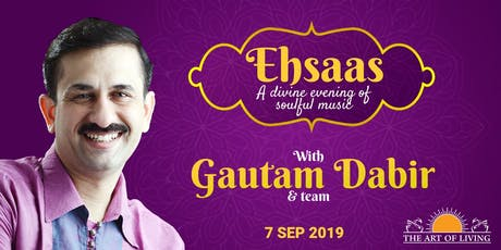 Ehsaas – A Divine Evening of Soulful Music tickets