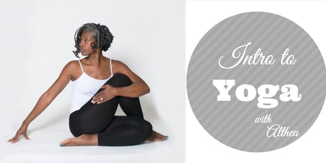4-Week Intro to Yoga With Althea tickets