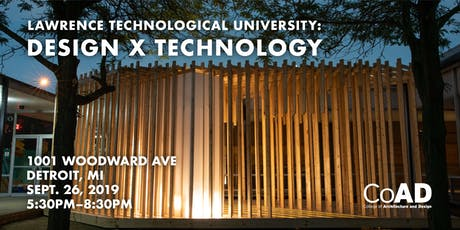 Lawrence Technological University: Design x Technology  tickets