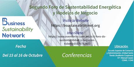 Segundo Foro de Sustentabilidad Energética y Modelos de Negocios boletos