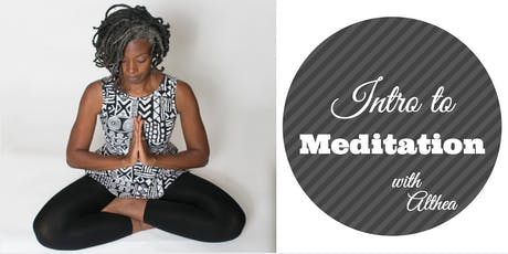 4-Week Intro to Meditation With Althea tickets