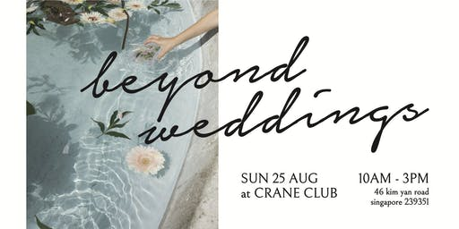 Beyond Weddings