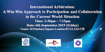 International Arbitration: A Win-Win Approach to Participation and Collaboration in the Current World Situation