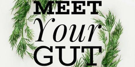Meet Your Gut  tickets