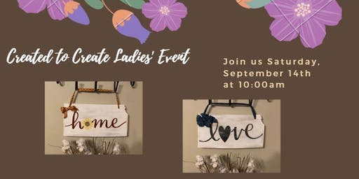 Created to Create Ladies' Event