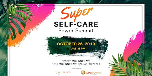 Super Self-Care Power Summit