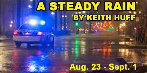 A Steady Rain by Keith Huff