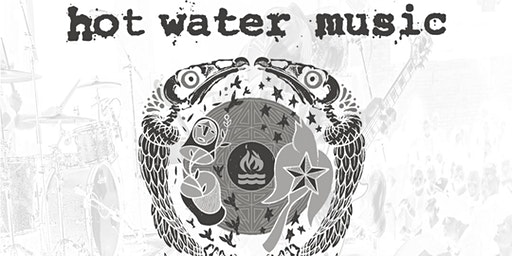 """Hot Water Music - 25th Anniversary: Performing """"No Division"""" In Full"""