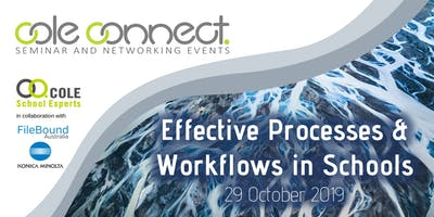 Cole Connect Seminar - Effective Processes & Workflows in Schools