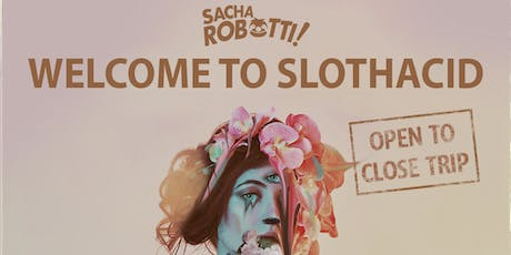 Sacha Robotti @ Treehouse Miami tickets