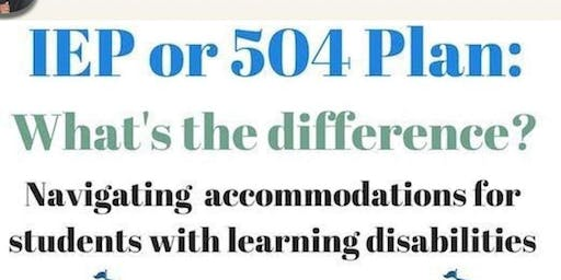 Section 504 and IEP's - What's the Difference