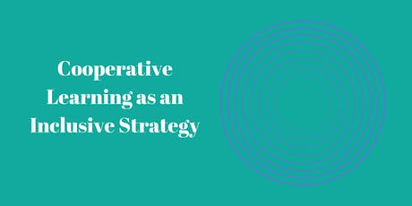 Cooperative Learning as an Inclusive Strategy tickets