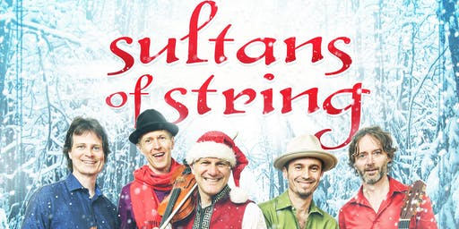 Sultans of String - Christmas Caravan with 5 Special Guests