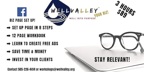 Well Valley Your BIZ  FB Support tickets