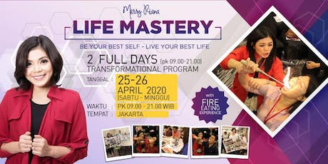 LIFE MASTERY by MERRY RIANA tickets