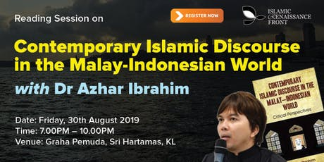 "Reading Session on ""Contemporary Islamic Discourse in the Malay-Indonesian tickets"