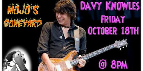 Davy Knowles at Mojo's BoneYard tickets
