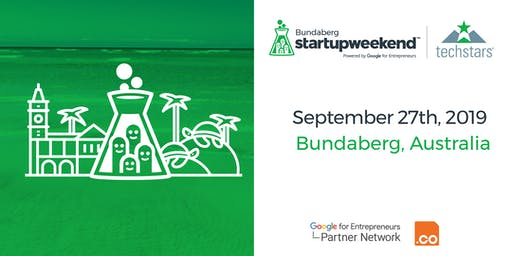 Techstars Startup Weekend Bundaberg 2019