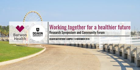 Barwon Health and Deakin University Community Health Forum tickets