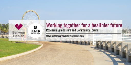 Barwon Health and Deakin University Community Health Forum