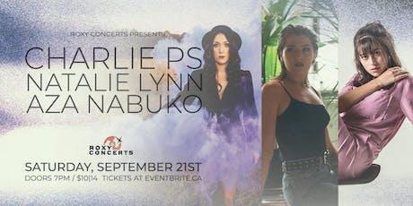 Charlie PS / Natalie Lynn / Aza Nabuko tickets