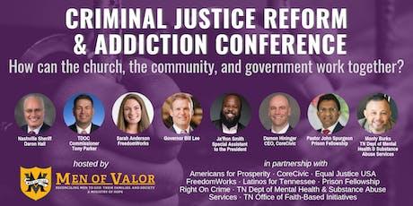 Criminal Justice Reform & Addiction Conference tickets