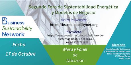 Segundo Foro de Sustentabilidad Energética y Modelos de Negocios tickets