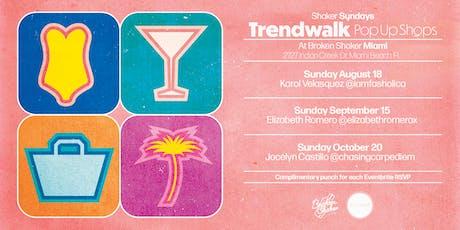 Shaker Sunday: Trendwalk Pop Up Shops tickets