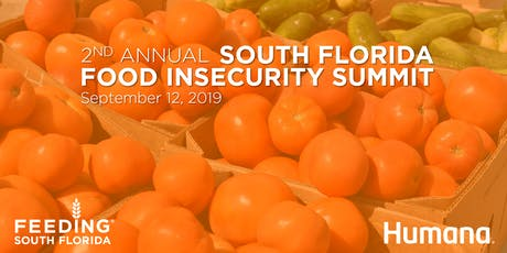 2nd Annual South Florida Food Insecurity Summit tickets
