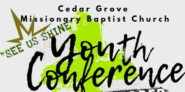 Cedar Grove MBC Youth Conference