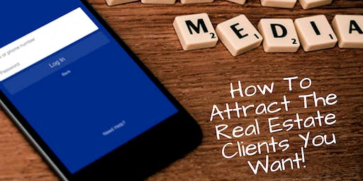 How To Attract The Real Estate Clients You Want (Atlanta, GA)