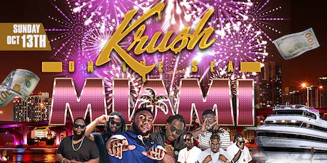 "Krush on the Sea ""In Miami"" tickets"